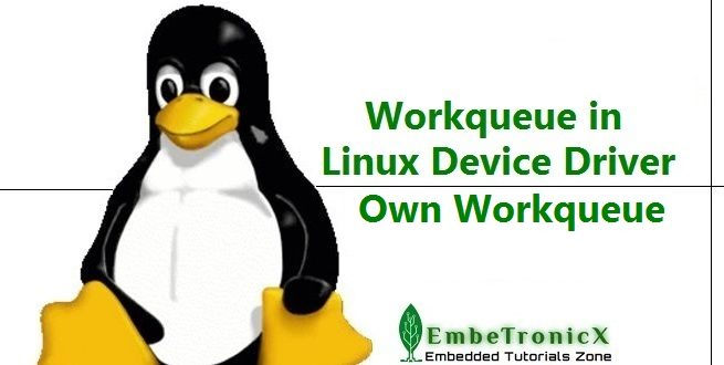 Workqueue in Linux device driver