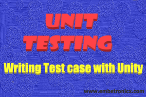 Unit Testing in C Part 4 – Testing with Unity