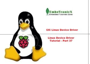 I2C Linux Device Driver using Raspberry PI